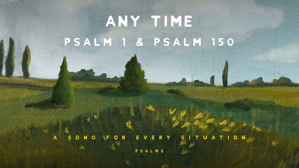 Psalm For Any Time Trinity Church